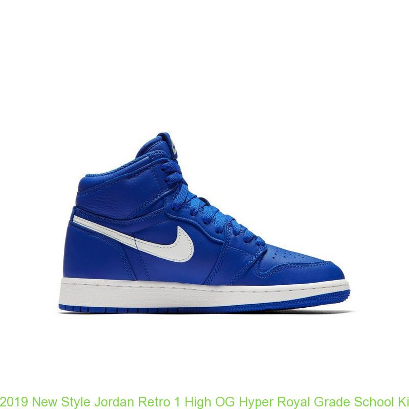 separation shoes 02112 13ca0 2019 New Style Jordan Retro 1 High OG Hyper Royal Grade School ...