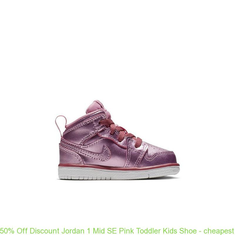 finest selection 4b572 a92e6 50% Off Discount Jordan 1 Mid SE Pink Toddler Kids Shoe – cheapest nike air  max shoes online – S0388. £44.00. Color  PINK. Cheap Jordans ...