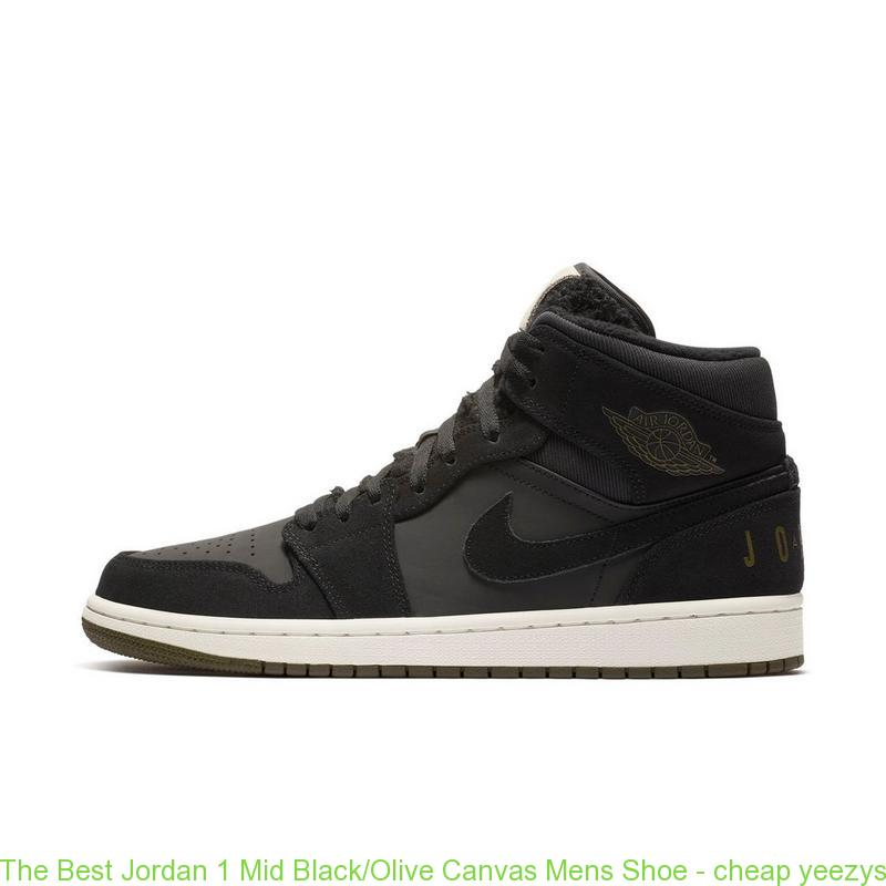 best loved 424ed de75c The Best Jordan 1 Mid Black/Olive Canvas Mens Shoe - cheap yeezys - Q0347