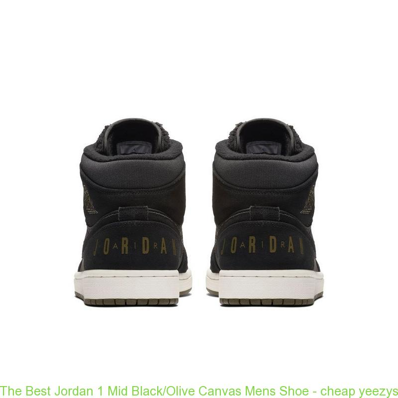 best loved b4cb9 4e7b3 The Best Jordan 1 Mid Black/Olive Canvas Mens Shoe - cheap yeezys - Q0347