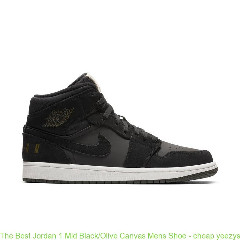 best loved 0303f b94ed The Best Jordan 1 Mid Black/Olive Canvas Mens Shoe - cheap yeezys - Q0347